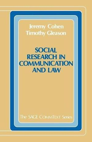 Social Research in Communication and Law af T Gleason, Jeremy Cohen