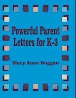 Powerful Parent Letters for K-3 af Kevin J. Duggan