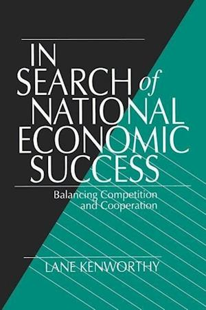 In Search of National Economic Success af Lane Kenworthy