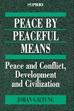 Peace by Peaceful Means af Johan Galtung