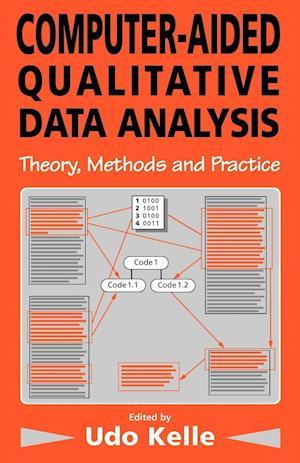 Computer-aided Qualitative Data Analysis af Udo Kelle