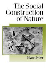 The Social Construction of Nature af Klaus Eder