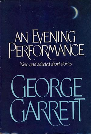 Evening Performance af George Garrett