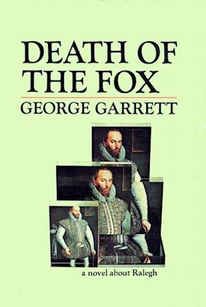 Death of the Fox af George Garrett