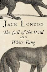 The Call of the Wild / White Fang (Vintage Classics)