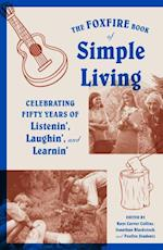 Foxfire Book of Simple Living