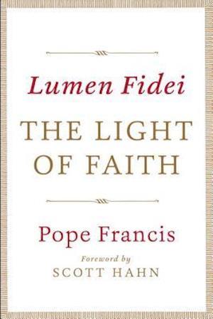 Lumen Fidei af Pope Francis