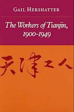 The Workers of Tianjin, 1900-1949 af Gail Hershatter