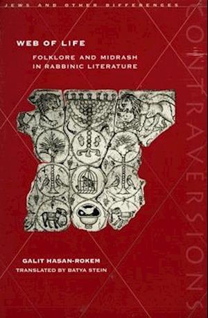 Web of Life af Galit Hasan-Rokem, HASAN-ROKEM GALIT