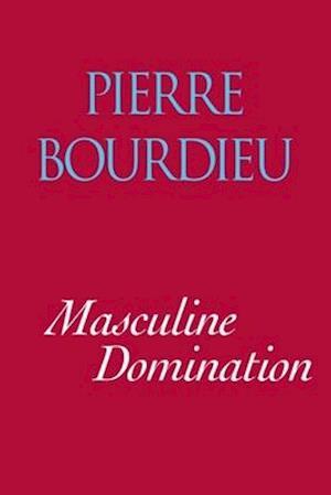 Masculine Domination af Pierre Bourdieu, Bourdieu Pierre
