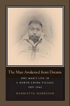 The Man Awakened from Dreams af Henrietta Harrison