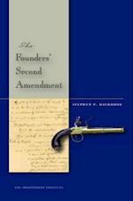 The Founders' Second Amendment (Stanford Law Books)