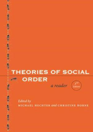 Theories of Social Order af Michael Hechter