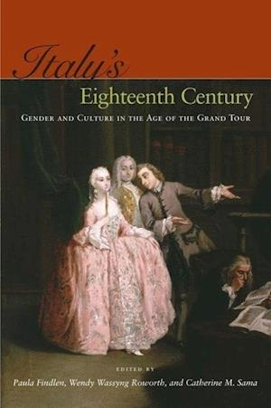 Italy's Eighteenth Century af Paula Findlen