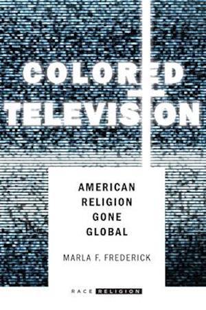 Colored Television af Marla Frederick