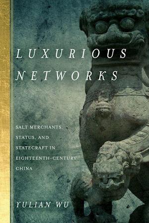 Bog, hardback Luxurious Networks af Yulian Wu