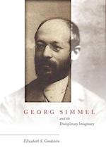 Georg Simmel and the Disciplinary Imaginary af Elizabeth Goodstein