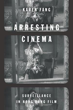Bog, hardback Arresting Cinema af Karen Fang