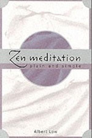 Zen Meditation af Albert Low