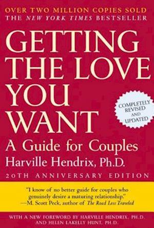 Getting the Love You Want af Harville Hendrix