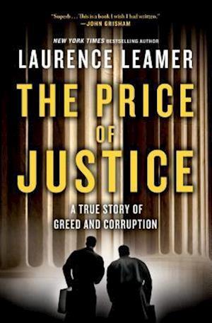 The Price of Justice af Laurence Leamer