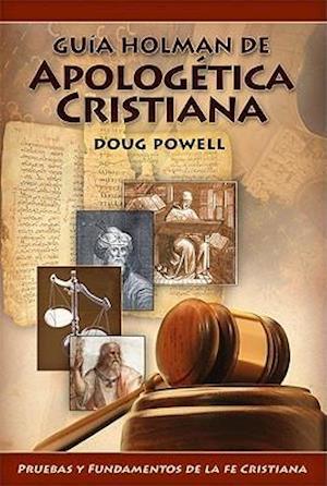 Bog, paperback Guia Holman de Apologetica Cristiana/ Holman QuickSource Guide to Christian Apologetics af Doug Powell