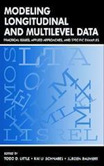 Modeling Longitudinal and Multilevel Data af Jurgen Baumert, Kai U Schnabel, Todd D Little