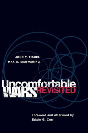 Uncomfortable Wars Revisited af John T. Fishel, Max G. Manwaring