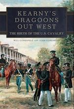 Kearny's Dragoons Out West