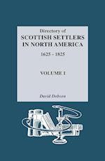 Directory of Scottish Settlers in North America, 1625-1825. Volume I af David Dobson