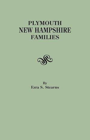 Plymouth, New Hampshire Families af Ezra S. Stearns