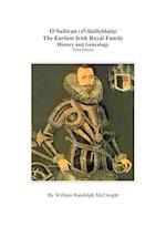O'Sullivan (O'Suilleabhainn), the Earliest Irish Royal Family af William Randolph McCreight