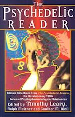 The Psychedelic Reader af Timothy Leary, Ralph Metzner