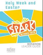 Spark Rotation Leader Guide Holy Week and Easter af Dawn Rundman