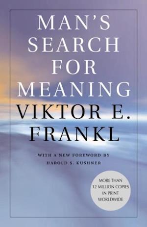 Man's Search for Meaning af Viktor Frankl
