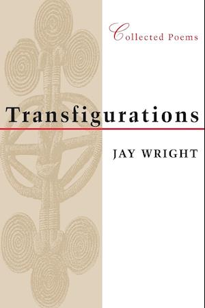Transfigurations af Jay Wright