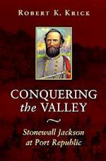 Conquering the Valley (P) af Robert K. Krick