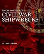 Encyclopedia of Civil War Shipwrecks af W. Craig Gaines