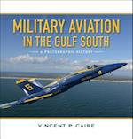 Military Aviation in the Gulf South