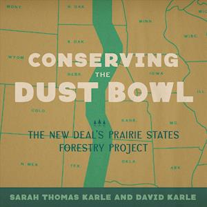Conserving the Dust Bowl af Sarah Thomas Karle, David Karle