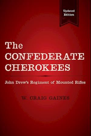 Bog, paperback The Confederate Cherokees af W. Craig Gaines
