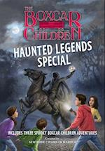 The Boxcar Children Haunted Legends Special (Boxcar Children Mysteries)