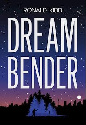 Bog, paperback Dreambender af Ronald Kidd