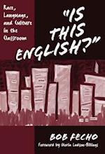 Is This English? af Bob Fecho