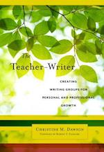 The Teacher-Writer (Language and Literacy)