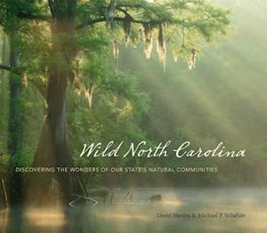 Wild North Carolina af David Blevins, Michael P. Schafale