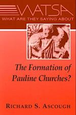 What Are They Saying about the Formation of Pauline Churches? af Richard S. Ascough