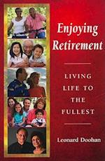 Enjoying Retirement af Leonard Doohan