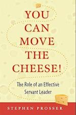 You Can Move the Cheese! af Stephen Prosser