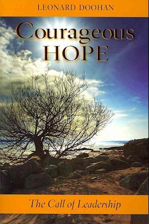 Courageous Hope af Leonard Doohan